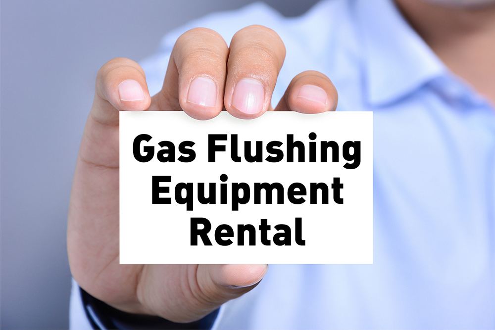 Gas Flushing Equipment Rental